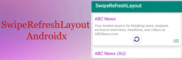 SwipeRefreshLayout - Android